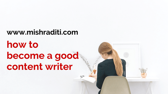 How to become a good content writer