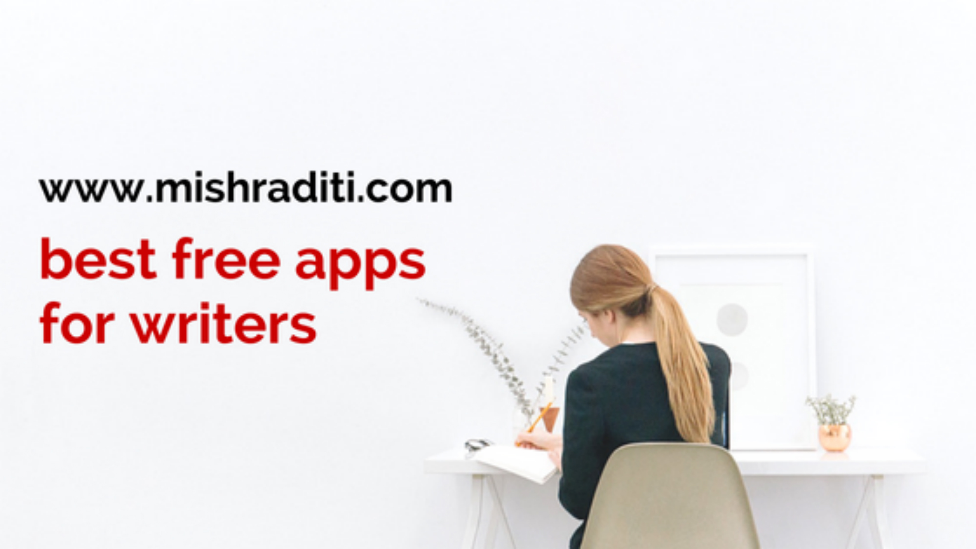 Best Free Apps for Writers