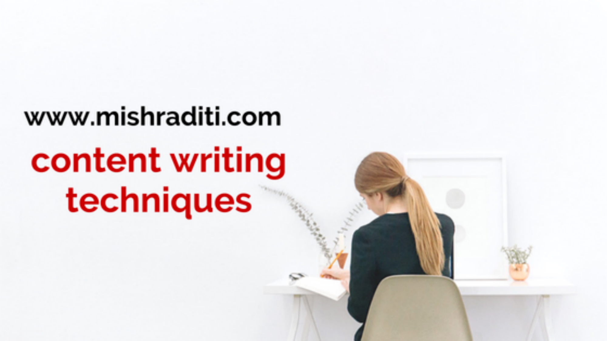 Content Writing Techniques