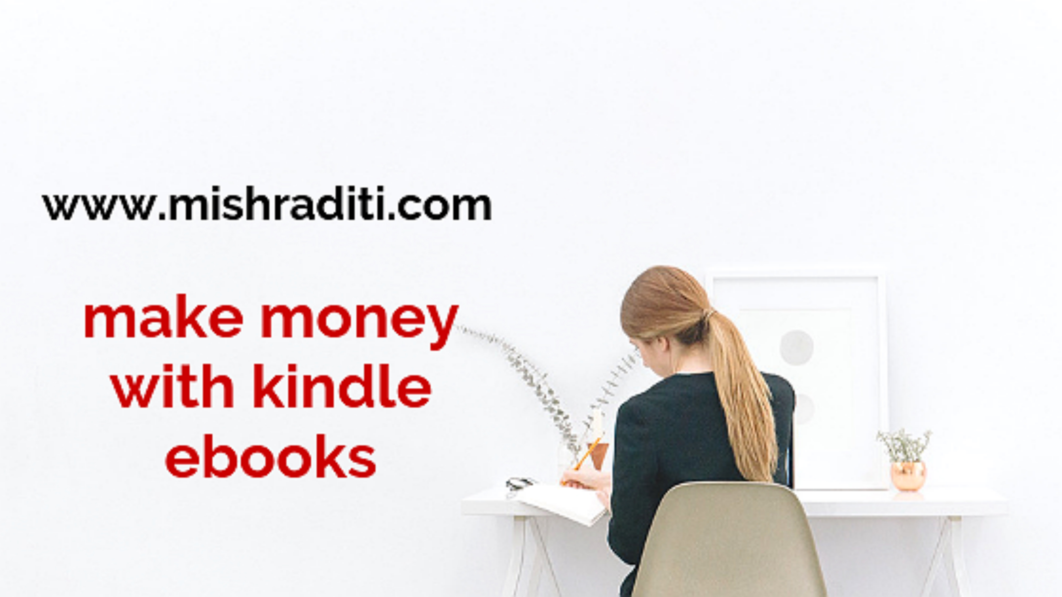 Know How to Make Money with kindle Ebooks